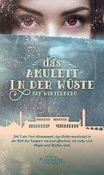 ebook: Das Amulett in der Wüste