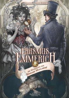 eBook: Erasmus Emmerich und die Maskerade der Madame Mallarmé