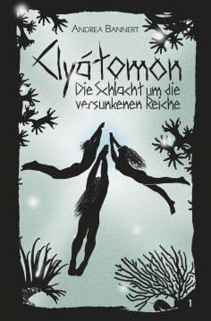 eBook: Clyátomon - Die Schlacht um die versunkenen Reiche