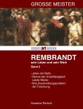 ebook: Rembrandt: Sein Leben - sein Werk - Band II