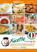 eBook: MIXtipp: Ricette Mediterranee (italiano)