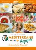 eBook: MIXtipp Mediterrane Rezepte