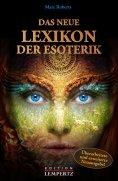 eBook: Das neue Lexikon der Esoterik
