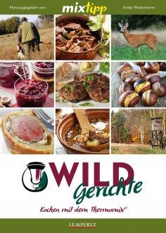 eBook: MIXtipp Wildgerichte