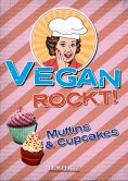 eBook: Vegan rockt! Muffins & Cupcakes