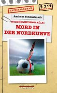 ebook: Mord in der Nordkurve