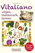eBook: Vitaliano - vegan, italienisch, lecker