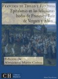 eBook: Epitalamio en las felicísimas bodas de Francisco Ruiz de Vergara y Álava