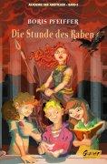 eBook: Akademie der Abenteuer - Band 2 - Die Stunde des Raben