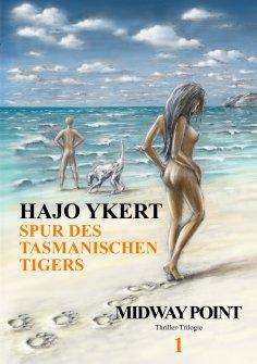 eBook: Spur des tasmanischen Tigers  (Thriller-Trilogie)