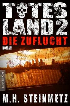 eBook: Totes Land 2 - Die Zuflucht