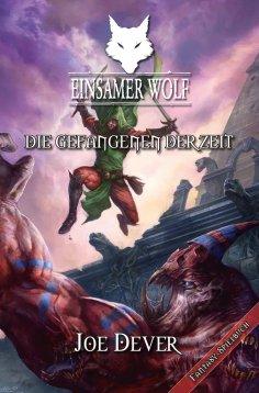 eBook: Einsamer Wolf 11 - Die Gefangenen der Zeit