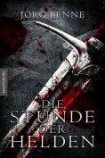 ebook: Die Stunde der Helden (Fantasy Roman)