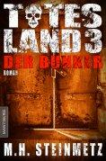 eBook: Totes Land 3 - Der Bunker