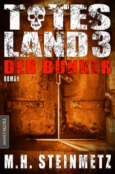 eBook: Totes Land 3 - Der Bunker