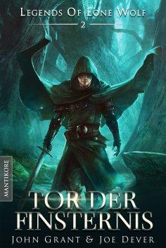 ebook: Legends of Lone Wolf 02 - Tor der Finsternis