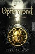 eBook: Opfermond - Ein Fantasy-Thriller