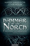 ebook: Hammer of the North - Die Söhne des Wanderers