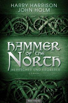 eBook: Hammer of the North - Herrscher und Eroberer