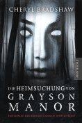 eBook: Die Heimsuchung von Grayson Manor