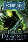 eBook: Destiny Quest 2: Im Feuer der Dämonen
