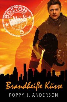 eBook: Brandheiße Küsse