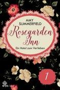 eBook: Rosegarden Inn – Ein Hotel zum Verlieben - Folge 1