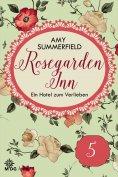 eBook: Rosegarden Inn – Ein Hotel zum Verlieben – Folge 5