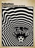eBook: Fußballfans