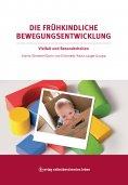 ebook: Die frühkindliche Bewegungsentwicklung