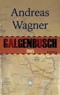 eBook: Galgenbusch 1945
