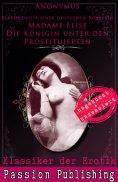 eBook: Klassiker der Erotik Nr. 72: Madame Elise Die Königin unter den Prostituierten