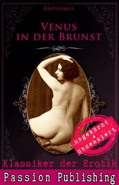 eBook: Klassiker der Erotik 77: Venus in der Brunst