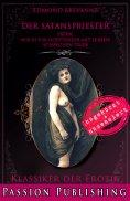eBook: Klassiker der Erotik 80: Der Satanspriester