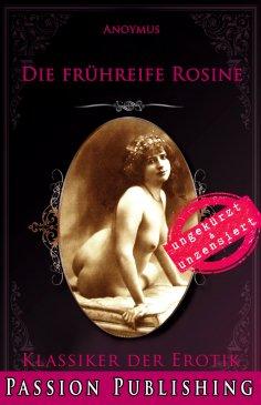 ebook: Klassiker der Erotik 79: Die frühreife Rosine
