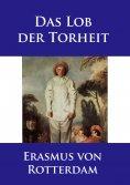 eBook: Das Lob der Torheit