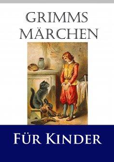ebook: Grimms Märchen für Kinder