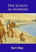 ebook: Der Schatz im Silbersee