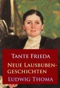 eBook: Tante Frieda – Neue Lausbubengeschichten