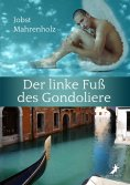 ebook: Der linke Fuß des Gondoliere