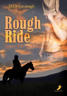 eBook: Rough Ride - Rauer Ritt ins Glück
