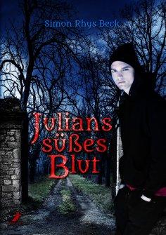 ebook: Julians süßes Blut