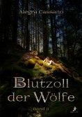 ebook: Blutzoll der Wölfe: Band 2