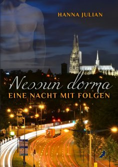 ebook: Nessun dorma: Eine Nacht mit Folgen