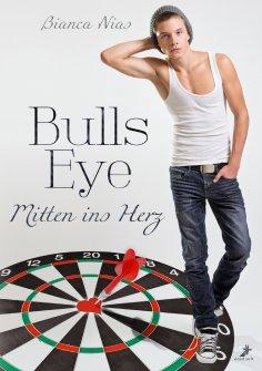 eBook: Bulls Eye - Mitten ins Herz
