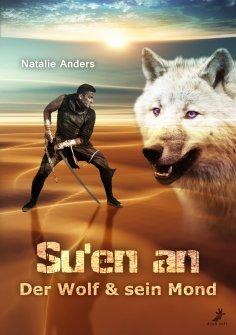 eBook: Su'en an - Der Wolf und sein Mond