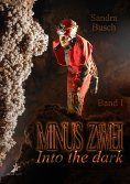 eBook: Minus zwei - Into the dark