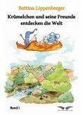 eBook: Krümelchen und seine Freunde entdecken die Welt - Band 1