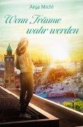 eBook: Wenn Träume wahr werden