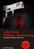 ebook: Tödliche Verstrickung